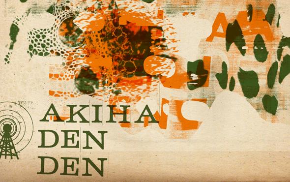 Akiha Den Den