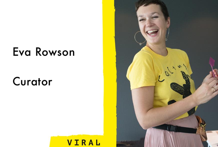 Eva Rowson, Curator