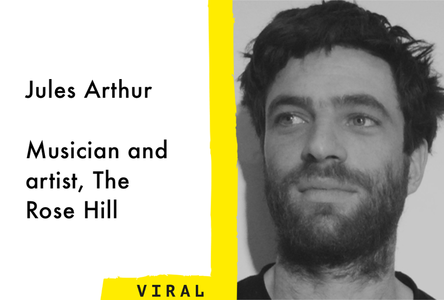 Jules Arthur, musician and artist, The Rose Hill