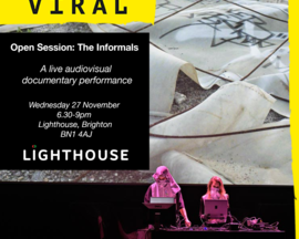 The Informals: Viral Open Session