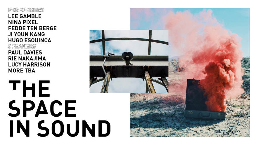 A day of talks and an evening performance exploring ways sound can occupy space