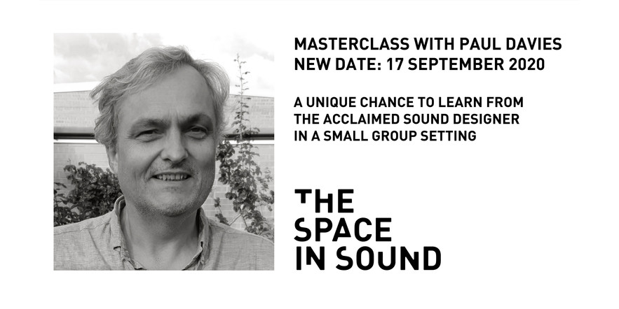 Paul Davies Masterclass in Sound Design