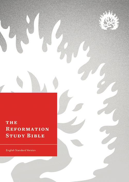 The Reformation Study Bible