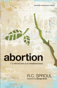 Abortion R.C. Sproul