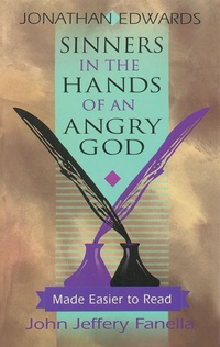an analysis of sinners in the hands of an angry god by jonathan edwards Sinners in the hands of an angry god,  jonathan edwards sermon sinners in the hands of an angry god is unquestionably his most.