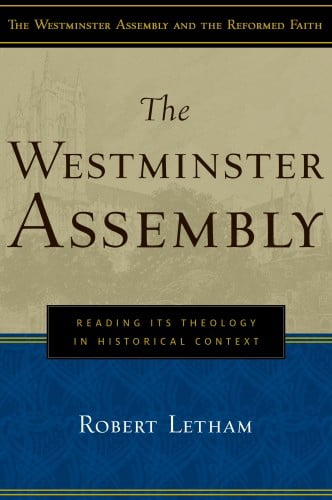 Letham - Westminster Assembly.jpg