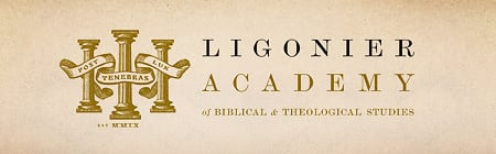 Ligonier Academy of Biblical and Theological Studies