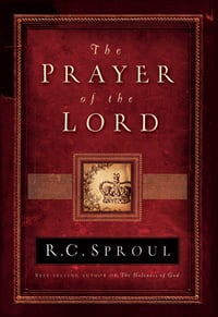 RC Sproul Prayer of the Lord