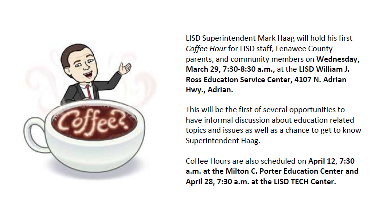 Coffee hour with Superintendent Mark Haag on March 29, 7:30 a.m.