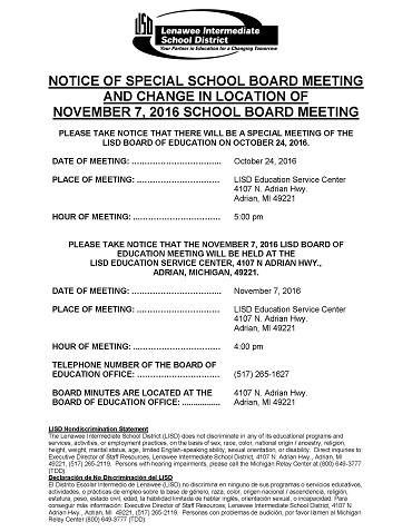 Notice of Special Board meeting on Oct 24 at 5:00 pm and a change in location for Nov 7 meeting.  Both meetings at LISD Education Service Center