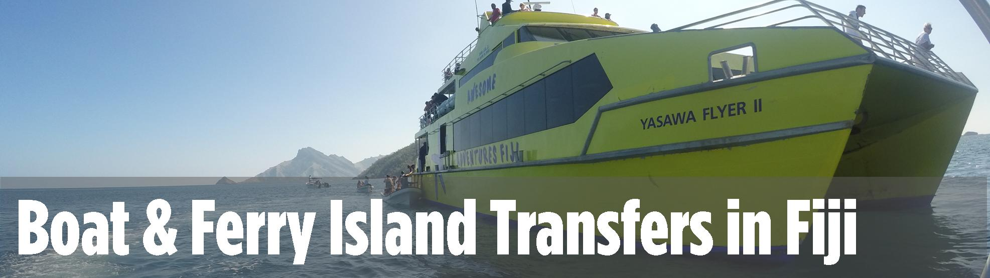 Boat & Ferry Island Transfers in Fij