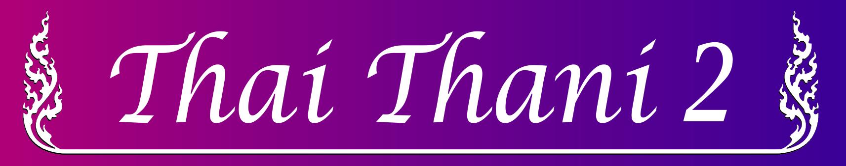 Thai Thani 2