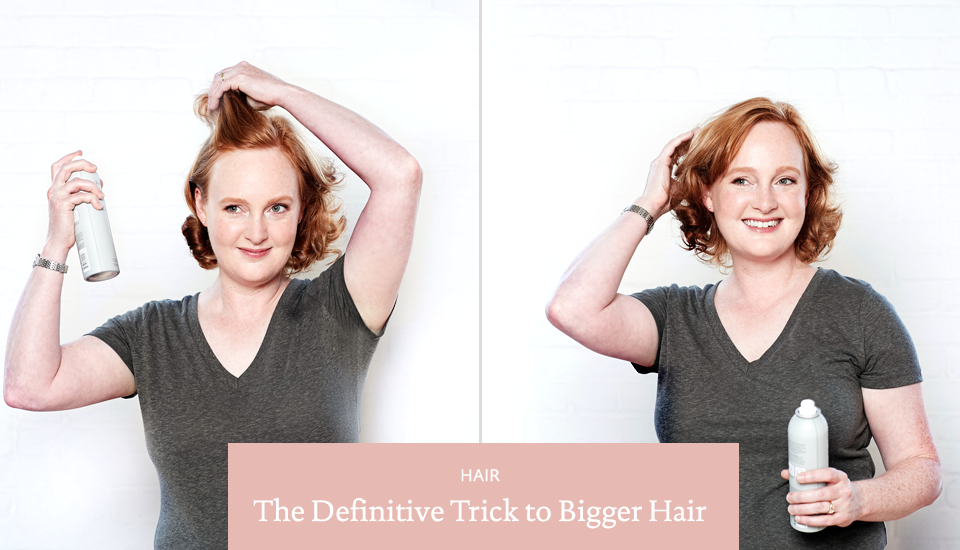 The Definitive Trick to Bigger Hair (And, No, It's Not Teasing)