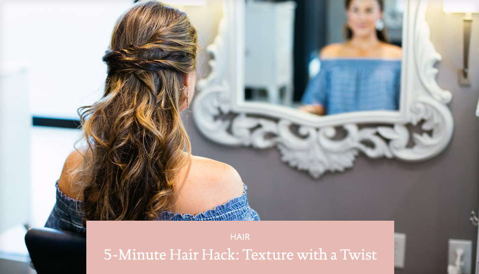 5-Minute Hair Hack: Texture with a Twist