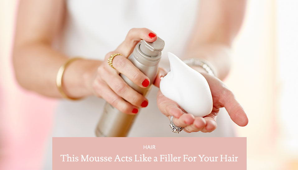 Mousse-Filler-Hair