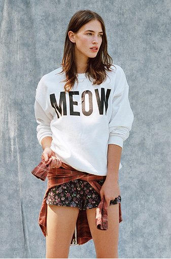 """Meow"" sweatshirt: So they can show the whole world their sassy cat-titude."