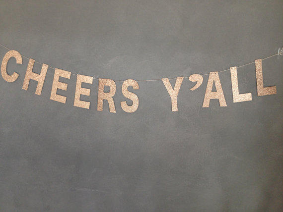 Cheers y'all glitter banner