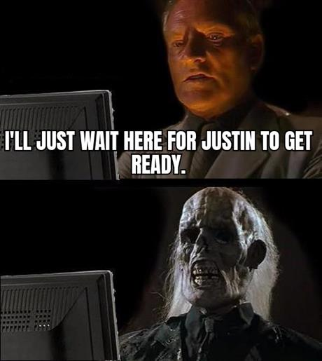 I Will Just Wait Here
