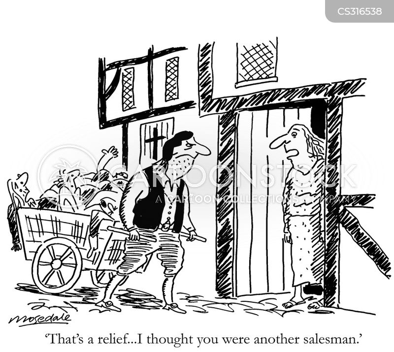 Plague victims cartoons and comics funny pictures from for Door to door sales