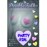 Bring It Up DoubleTalks PARTY GIRL Heart Shaped Scented Nipple Covers