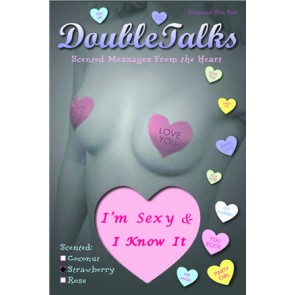 Bring It Up DoubleTalks I'm Sexy and I Know It Heart Shaped Scented Nipple Covers