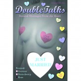 Bring It Up DoubleTalks JUST MARRIED Heart Shaped Scented Nipple Covers