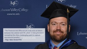 TSgt. Nate Stroik M'15, a 10-year Air Force veteran, expresses his pleasant experience with Lebanon Valley College and the military benefits he was able to receive