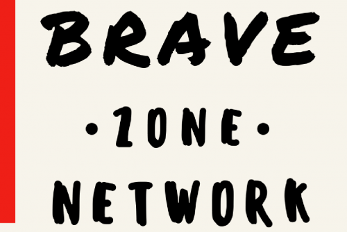 Brave Zone Network flyer