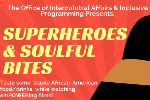 Superheroes and Soulful Bites flyer