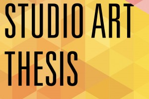 Suzanne H. Arnold Art Gallery presents the Studio Art Thesis Exhibition 2018