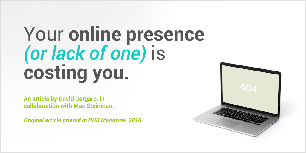 Your Online Presence (or lack of one) is Costing You