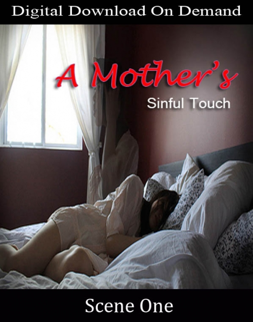 A Mothers Sinful Touch