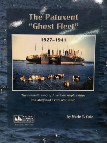"The Patuxent  ""Ghost Fleet"""