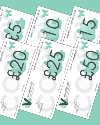 V-Jewellery Gift Vouchers ~ From £5 - £50