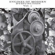 """Various Artists """"Engines of Modern Dysfunction Vol 1"""" 7"""""""