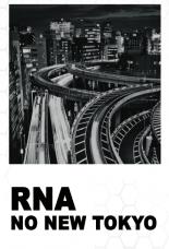 """RNA """"No New Tokyo"""" 2xcs"""