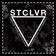 "STCLVR ""Hostile Work Environment"" CD"