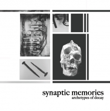 "Synaptic Memories ""Archetypes of Decay"" CD"