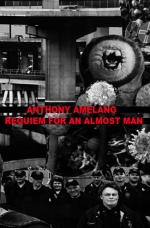 "Anthony Amelang ""Requiem For An Almost Man"" c34"