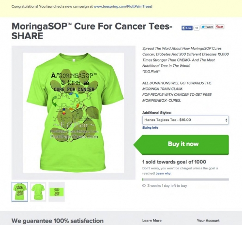 MoringaSOP™ Cure For Cancer Tees- SHARE  DONATION BOX- Pleas e Help!