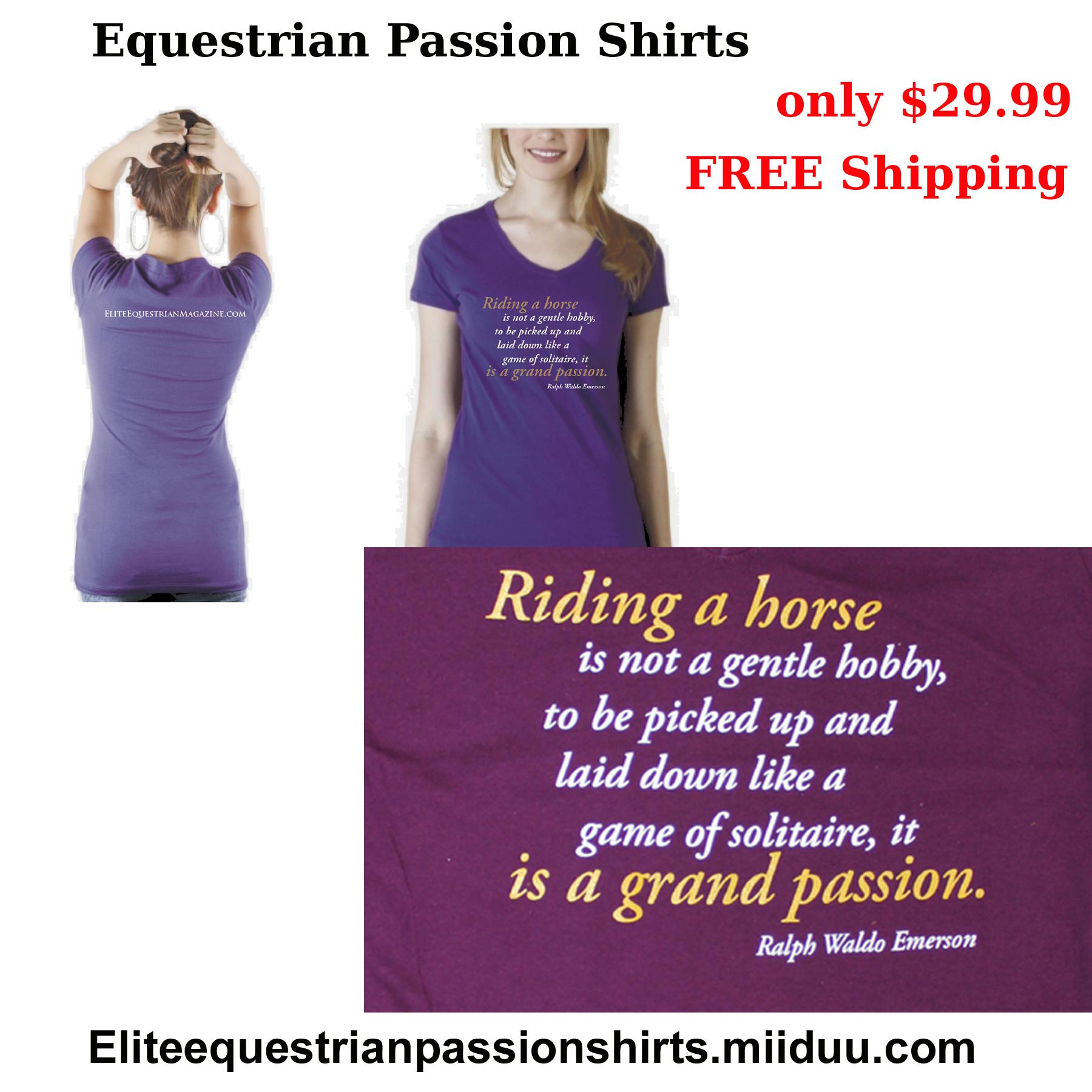 Elite Equestrian  Passion Shirts