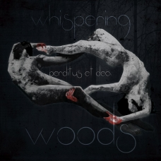 Whispering Woods - Perditus et Dea (FREE with every order!)