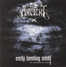 Ancient - Eerily Howling Winds - The Antediluvian Tapes