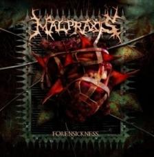 Malpraxis - Forensickness
