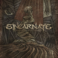 Sincarnate ‎– Nothing Left To Give