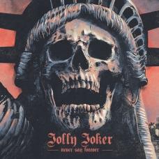 Jolly Joker - Never Say Forever