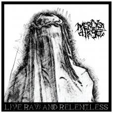 Mercy's Dirge - Live, Raw & Relentless