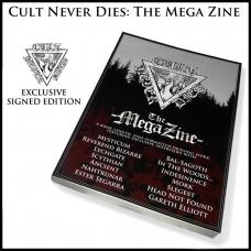 CULT NEVER DIES: THE MEGA ZINE