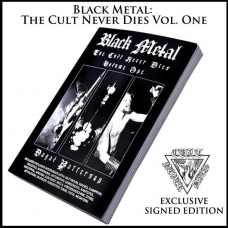 BLACK METAL: THE CULT NEVER DIES VOL. ONE book *Signed by author*