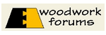 Woodwork Forums